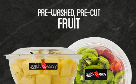 pre-washed, pre-cut fruit