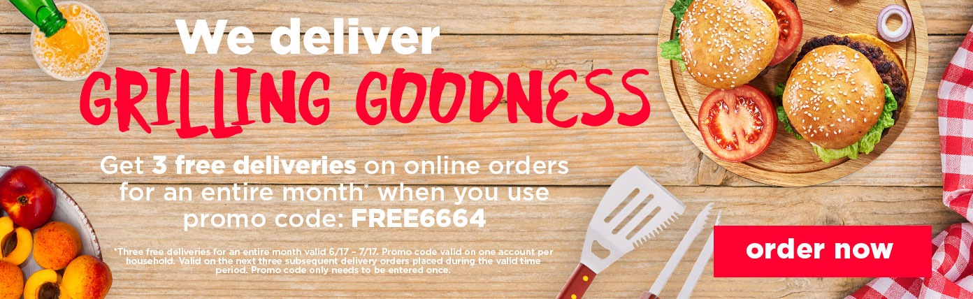 We deliver grilling goodness. Get 3 free deliveries on online orders for an entire month when you use promo code FREE6664