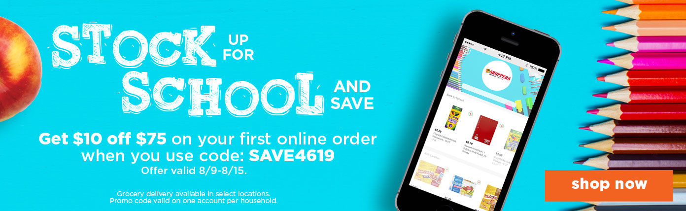 Stock up for Back to School. Get $10 off $75 on your first online order when you use code: SAVE4619