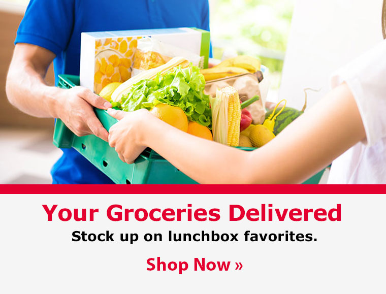 Your Groceries Delivered. Stock up on lunchbox favorites