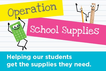 Operation School Supplies. Helping our students get the supplies they need