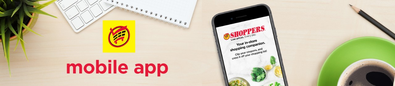 Save more with the Shoppers app. Download Today
